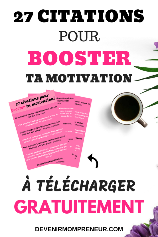 27 citations pour booster ta motivation àtélécharger gratuitement